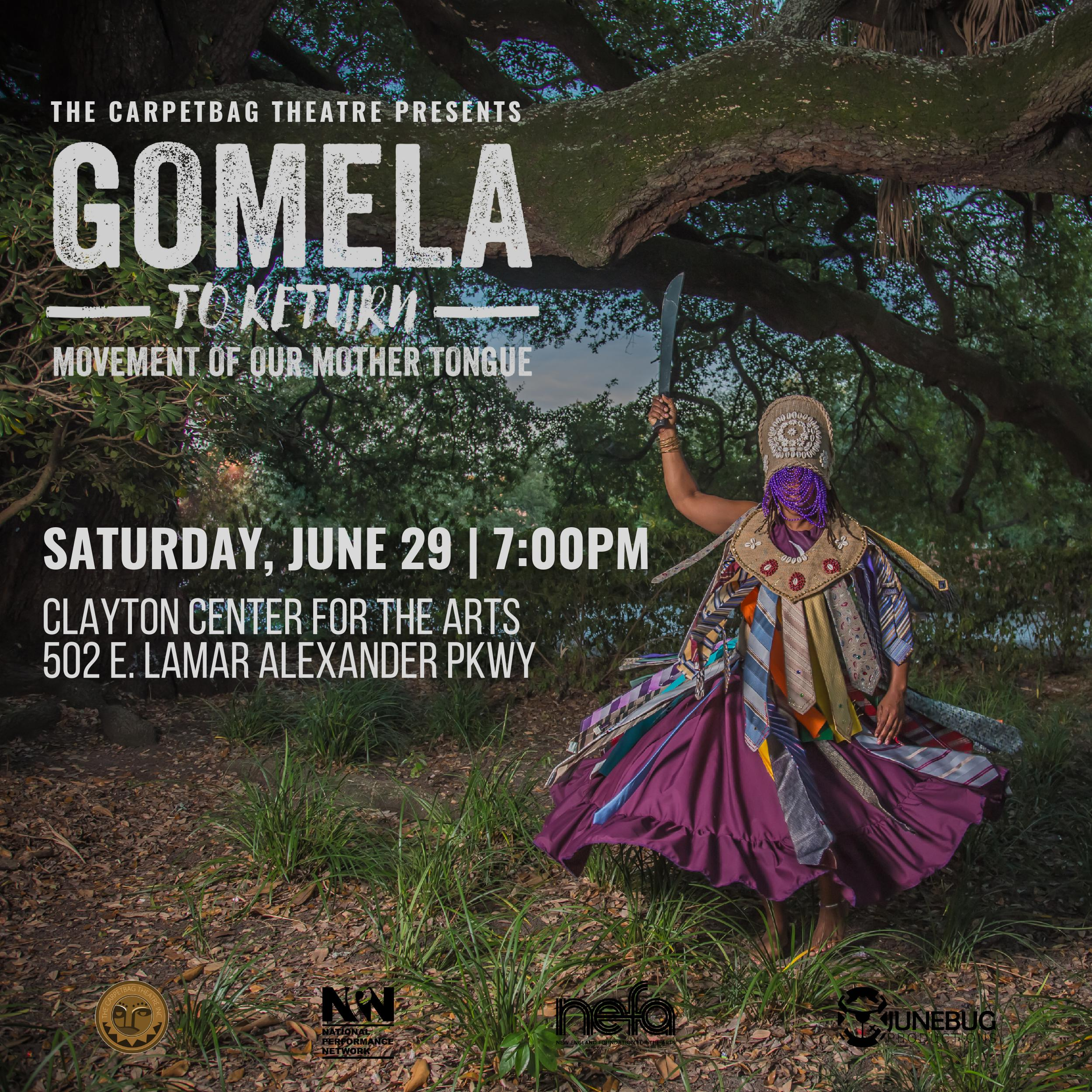 GOMELA/to return: Movement of Our Mother Tongue - June 29th, 7pm Clayton Center for the Arts 502 E. Lamar Alexander Pkwy. Maryville, TN 37804. $10 one price.