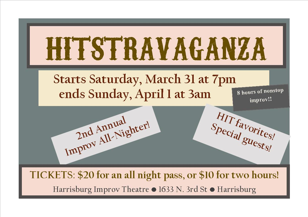 2nd Annual Improv All-Nighter!  After you check out  Improvapalooza 2018  at Gamut Theatre Friday night, keep your April Fool's weekend rolling at the Harrisburg Improv Theater Saturday night for a marathon of shows.  For the 2nd time, we are doing 8 hours of nonstop improv shows, 7pm to 3am, and it's going to be a PARTY. Expect HIT show favorites, crazy new bits, other local teams, and maybe a few special guests! BYOB!  Tickets will be sold at the door in two hour blocks: Only $10 for two hours of comedy. OR $20 gets you a pass for all 8 hours! Start your Saturday with us, or stop in for one of the later show blocks and wrap up your night with some improv! Or both! DO BOTH!