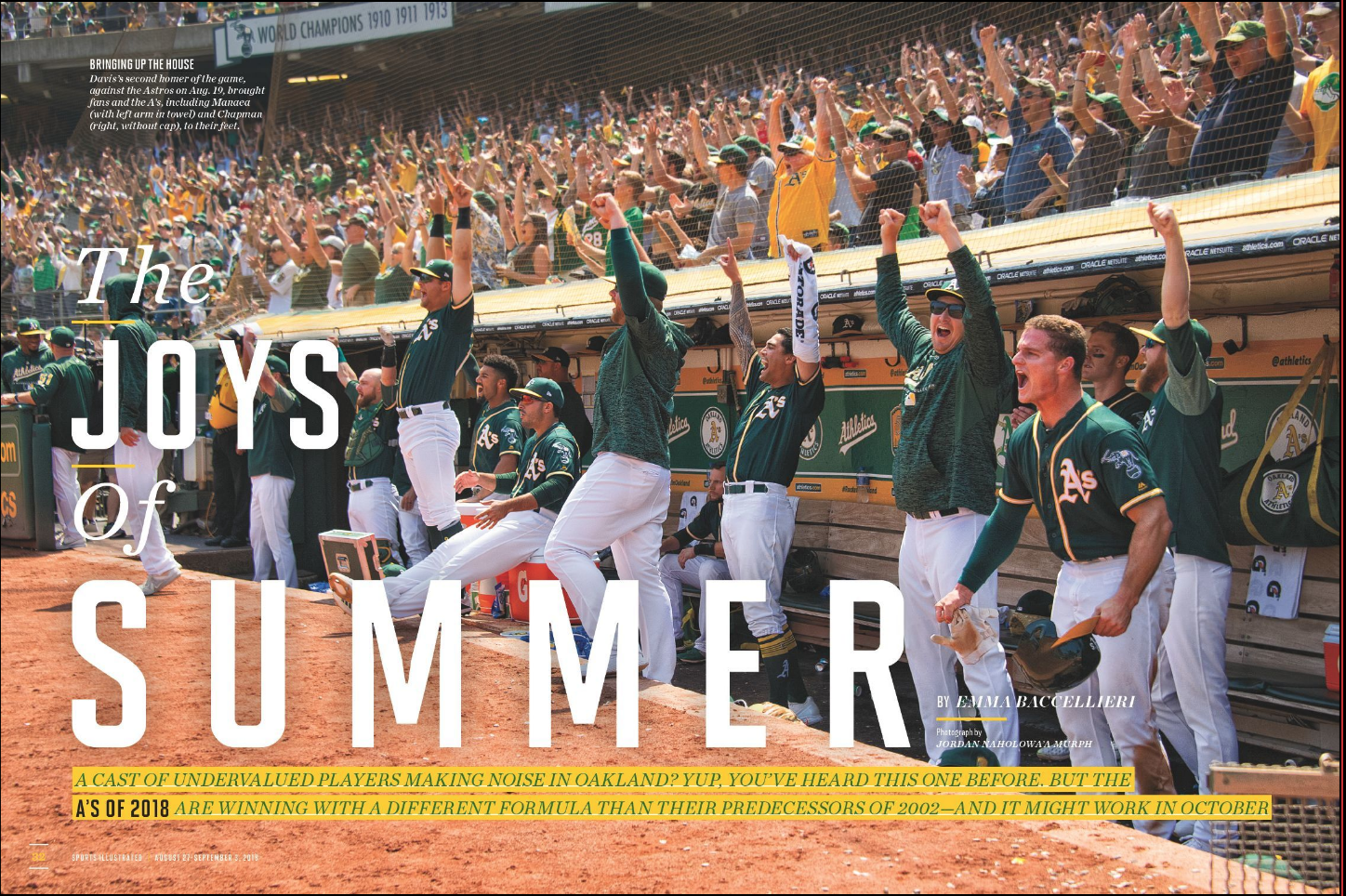 THE JOYS OF SUMMER - Figuring out the surprising success of the Oakland A's.(Aug. 27, 2018 issue; online.)