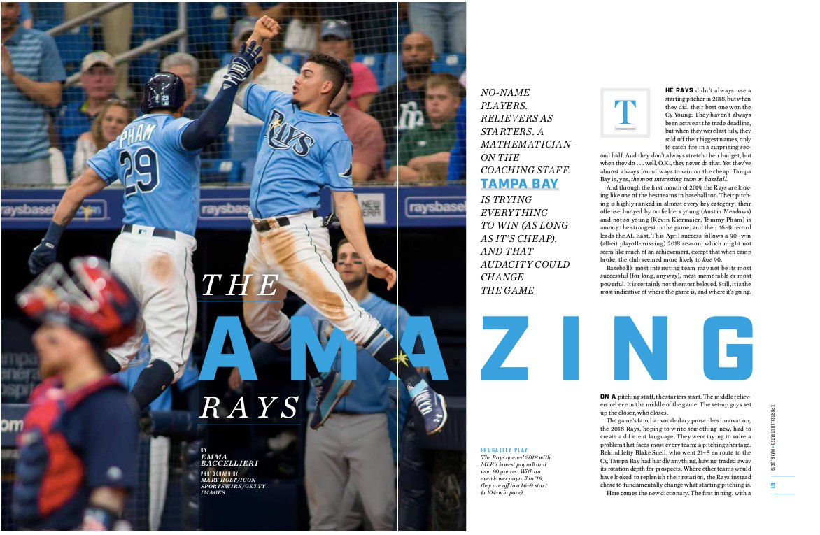THE AMAZING RAYS - On the 2019 Tampa Bay Rays' radical strategy(May 6th, 2019 issue; online.)