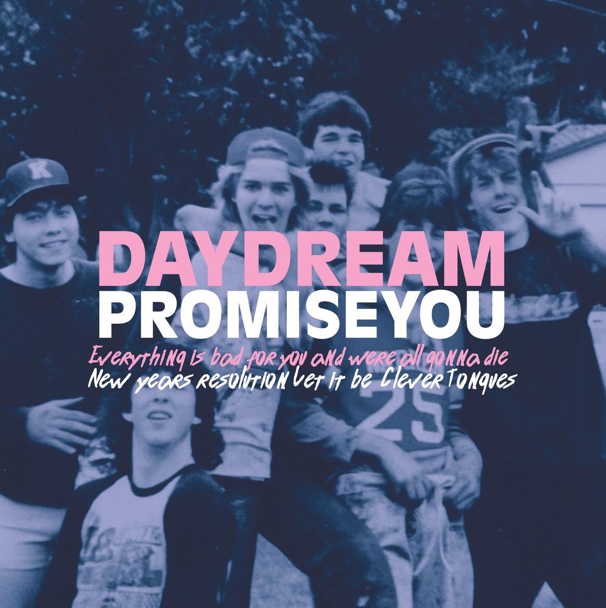 Daydream Promise You.jpg