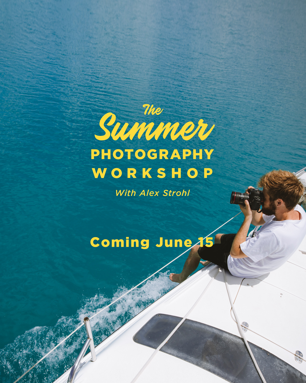Summer photography workshop alex strohl