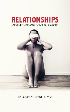 Relationships and The Things           We Don't Talk About