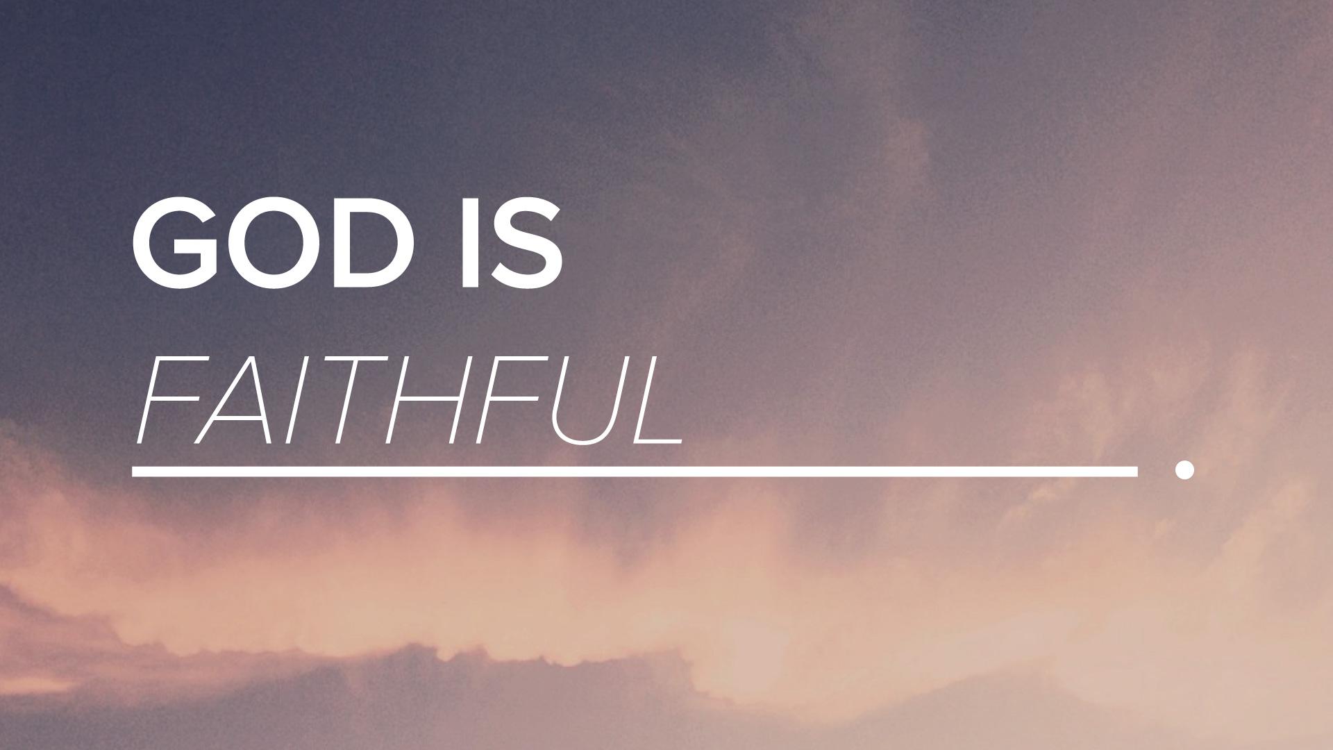 God-Is-Faithful-2.jpg