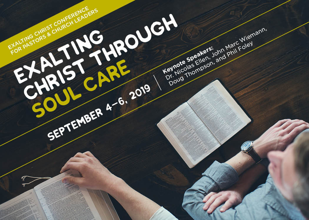CONFERENCE — Exalting Christ Ministries
