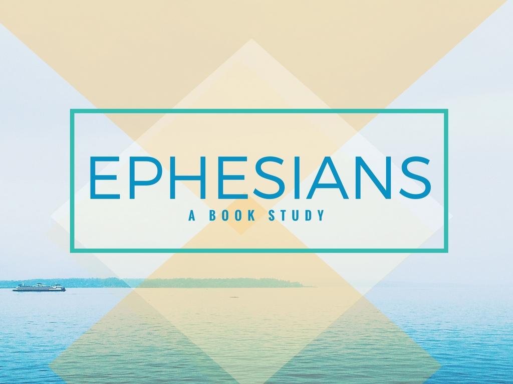 Ephesians - Title Slide [resized].jpg