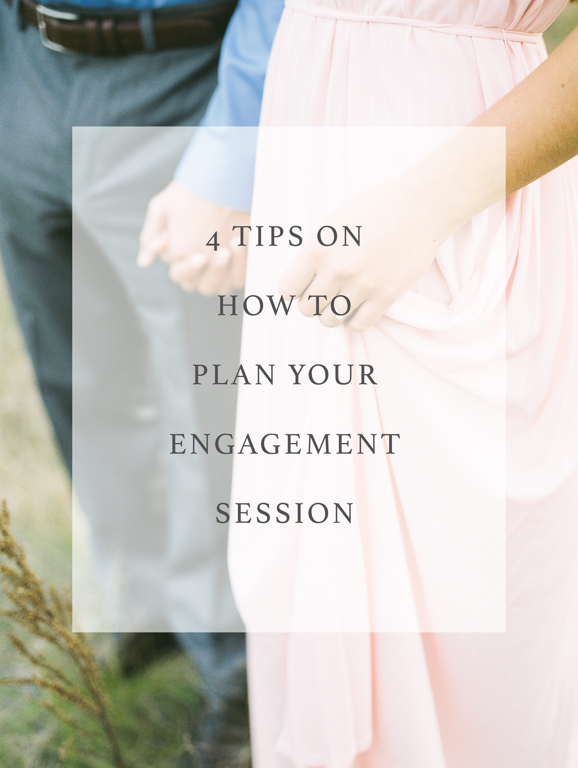 4 Tips On How to Plan Your Engagement Session - Photos and Written by Keila Marie Photography
