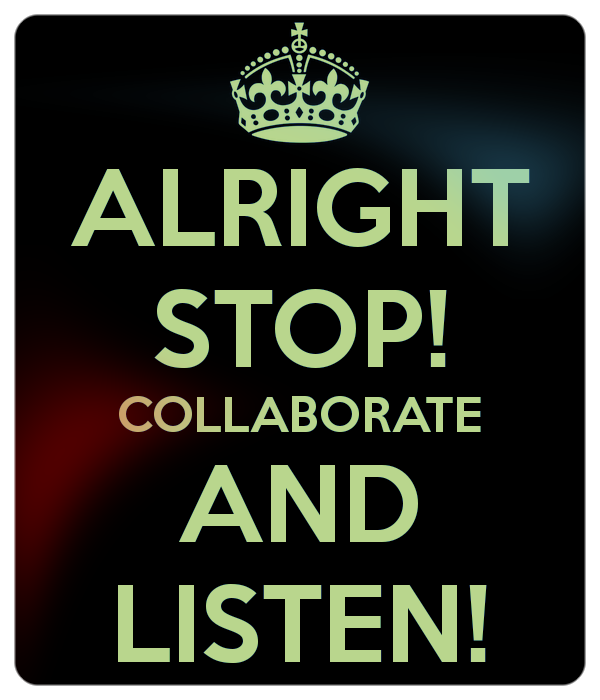 alright-stop-collaborate-and-listen-2.png