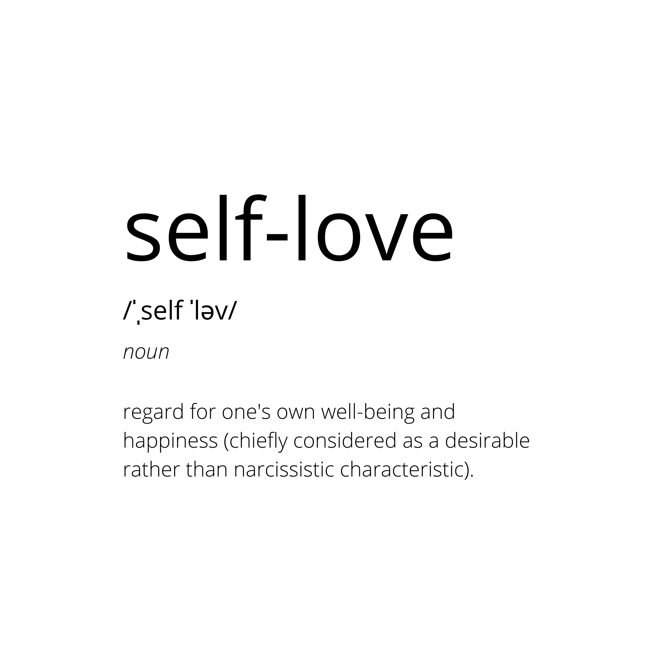 Definition of self-love.