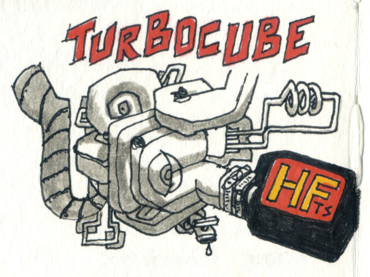 When you need REAL power, you need a TURBOCUBE. Patent pending. Pending on me actually figuring out how to build one.