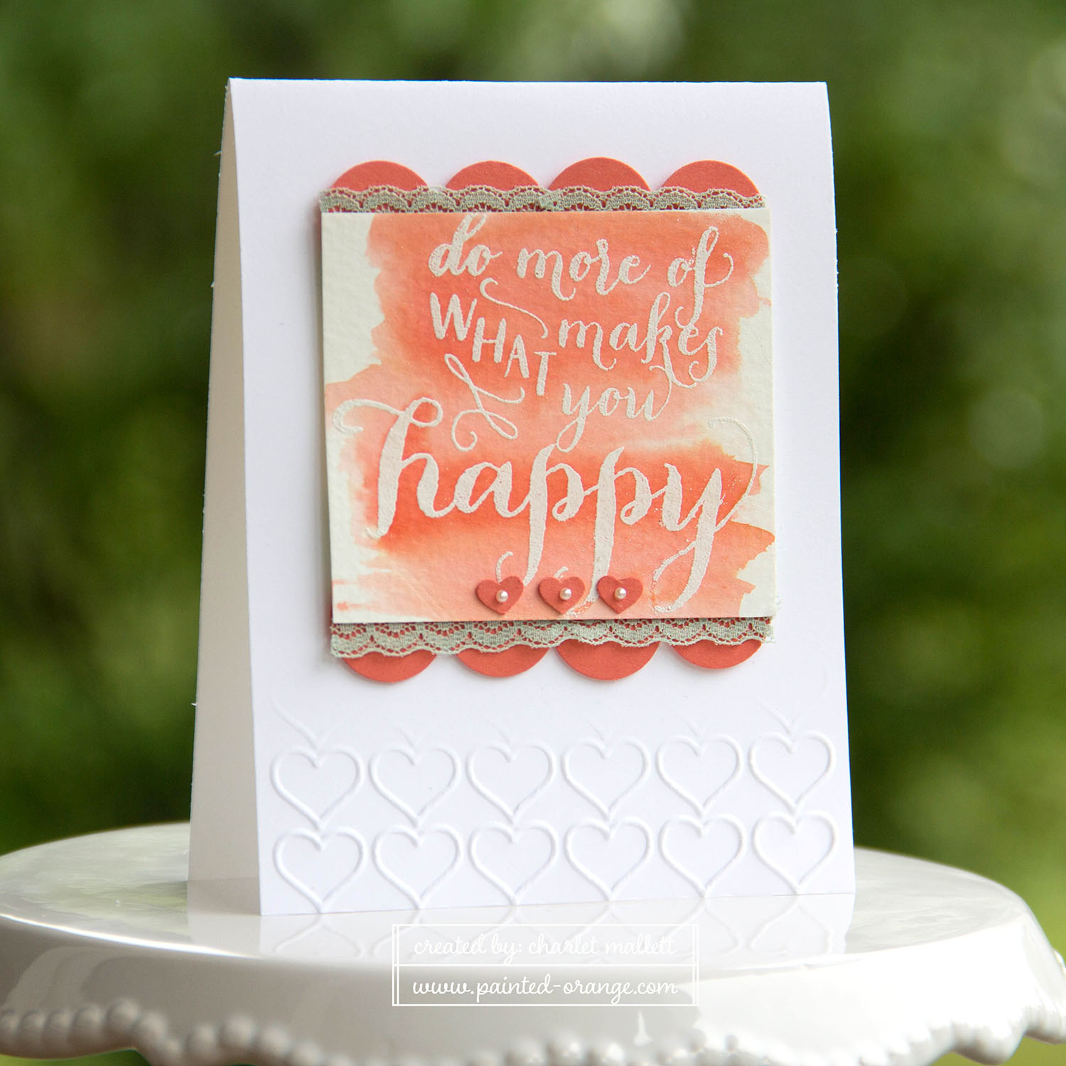 Hello Life Stamp set - Happy Hearts. Tip: Sweetheart punch to create scallop border. #punchitup Stampin' Up!