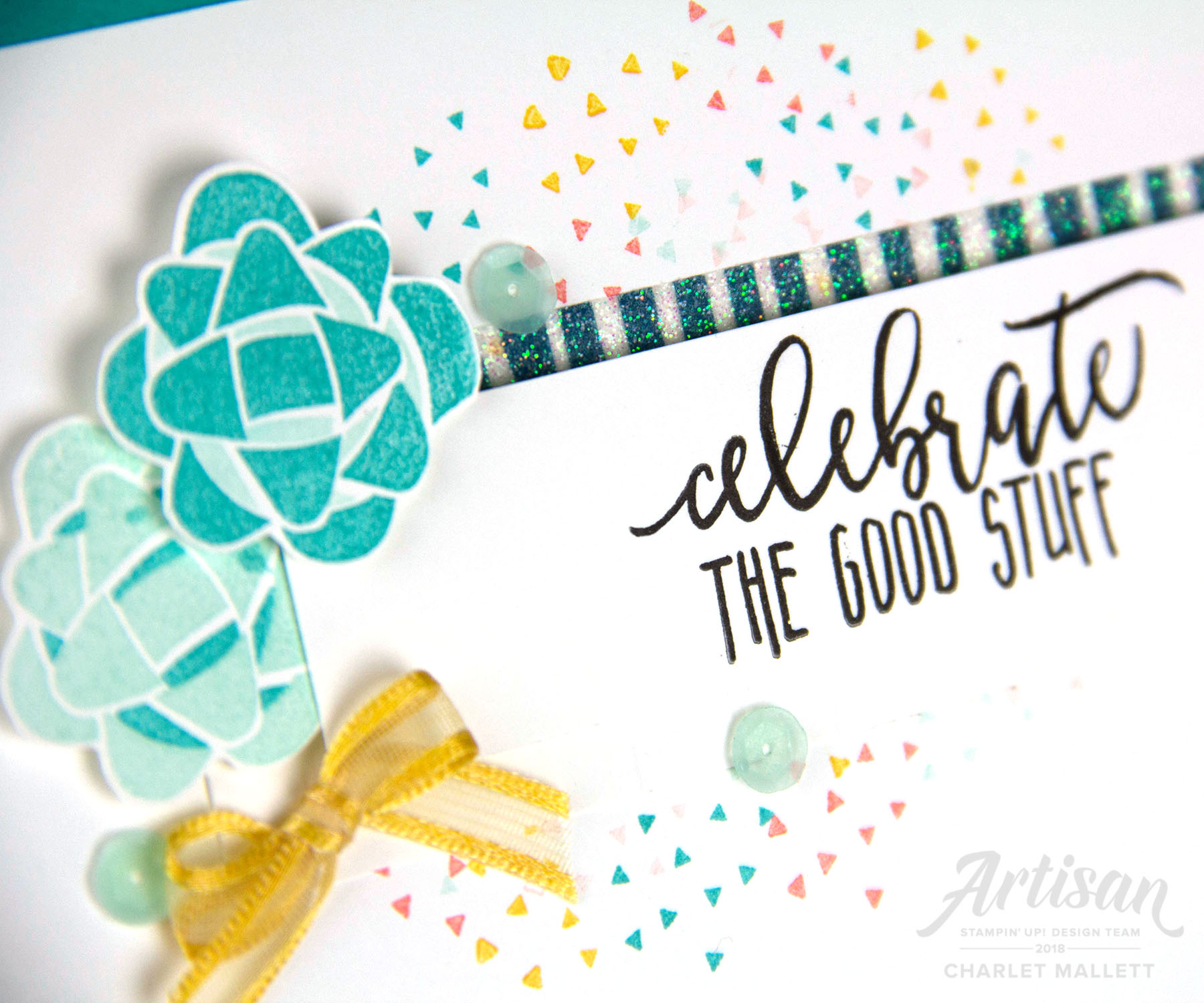'Celebrate the Good Stuff' birthday card uses the Picture Perfect Birthday stamp set. Charlet Mallett - Stampin' Up!