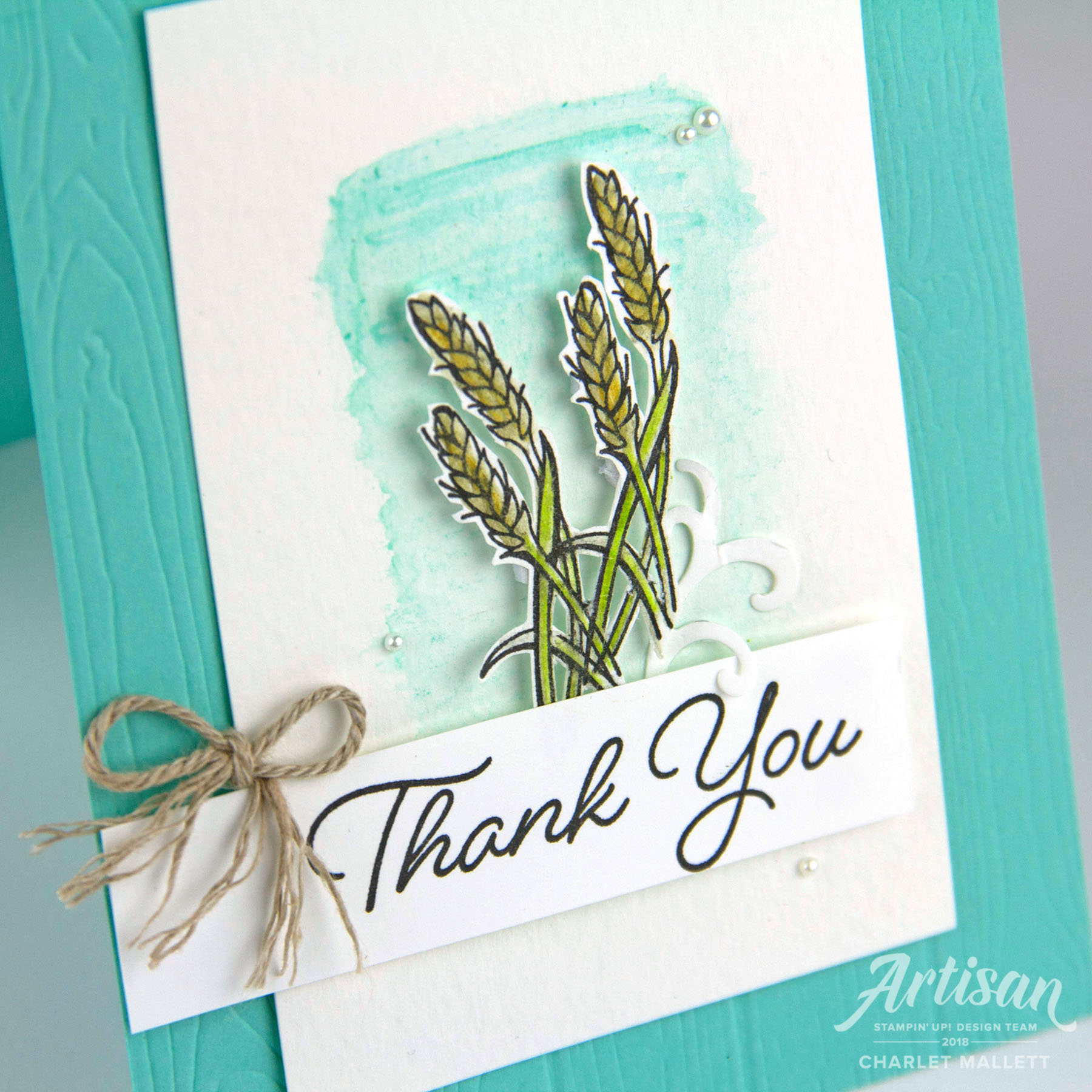 Harvest Wheat Thank You card featuring the Blended Seasons Stamp set. Charlet Mallett - Stampin' Up!