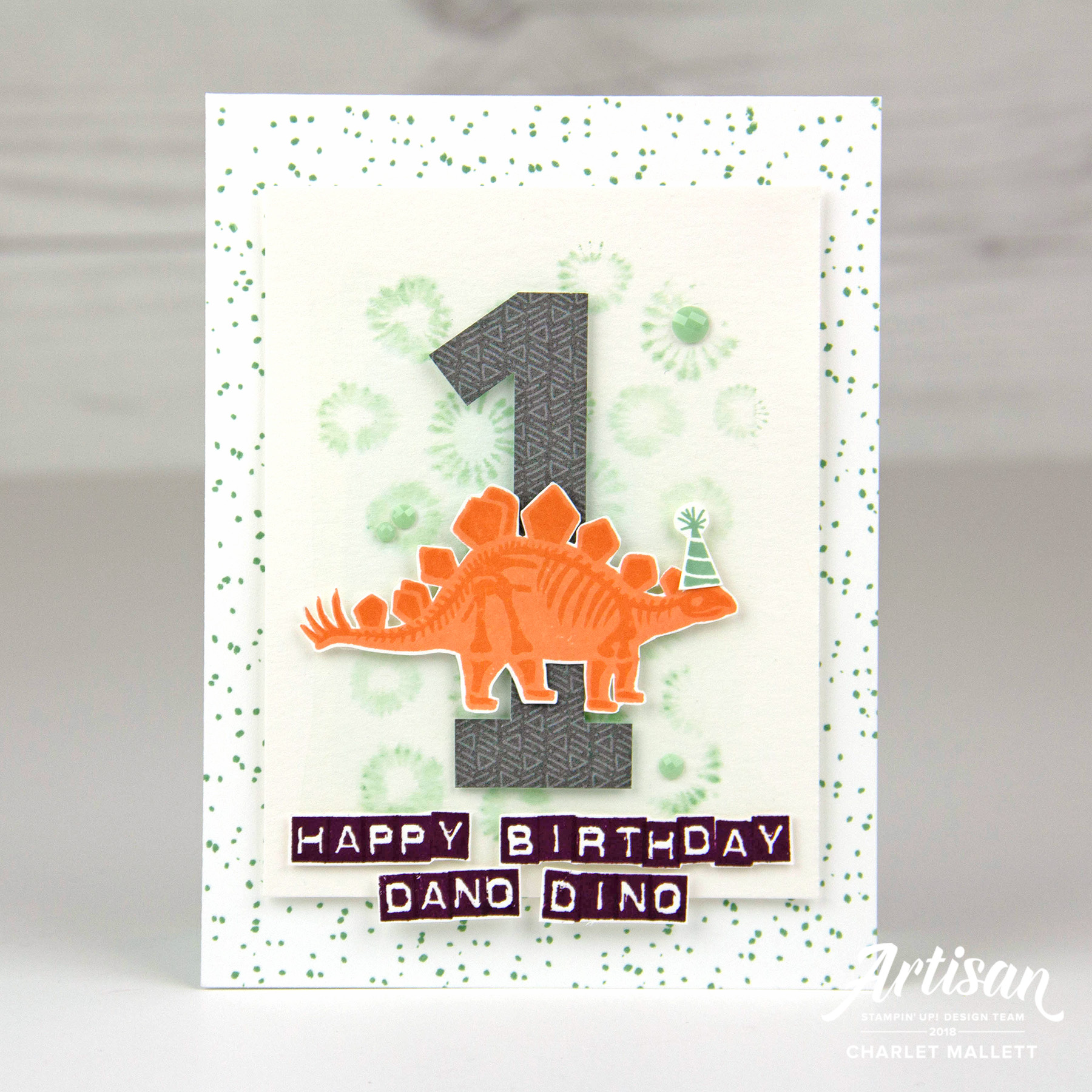 Dinosaur 1st birthday card using Birthday Backgrounds, Labeler Alphabet and No Bones About It - Stampin' Up! - Charlet Mallett