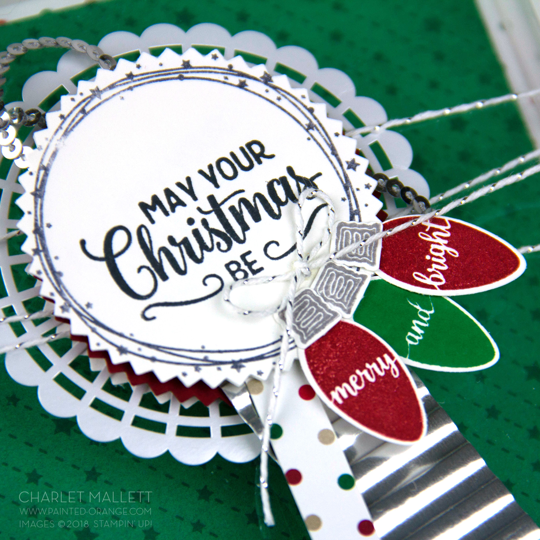Making Christmas Bright - Charlet Mallett, Stampin' Up!