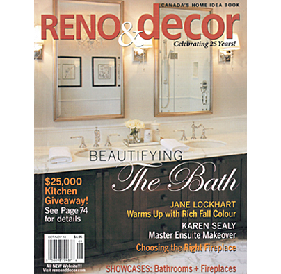 "RENO & DECOR  October/November 2010, ""Cool Temperatures-Hot Colours"", by Jane Lockhart; Photographed by: Brandon Barré, pp.46-48."