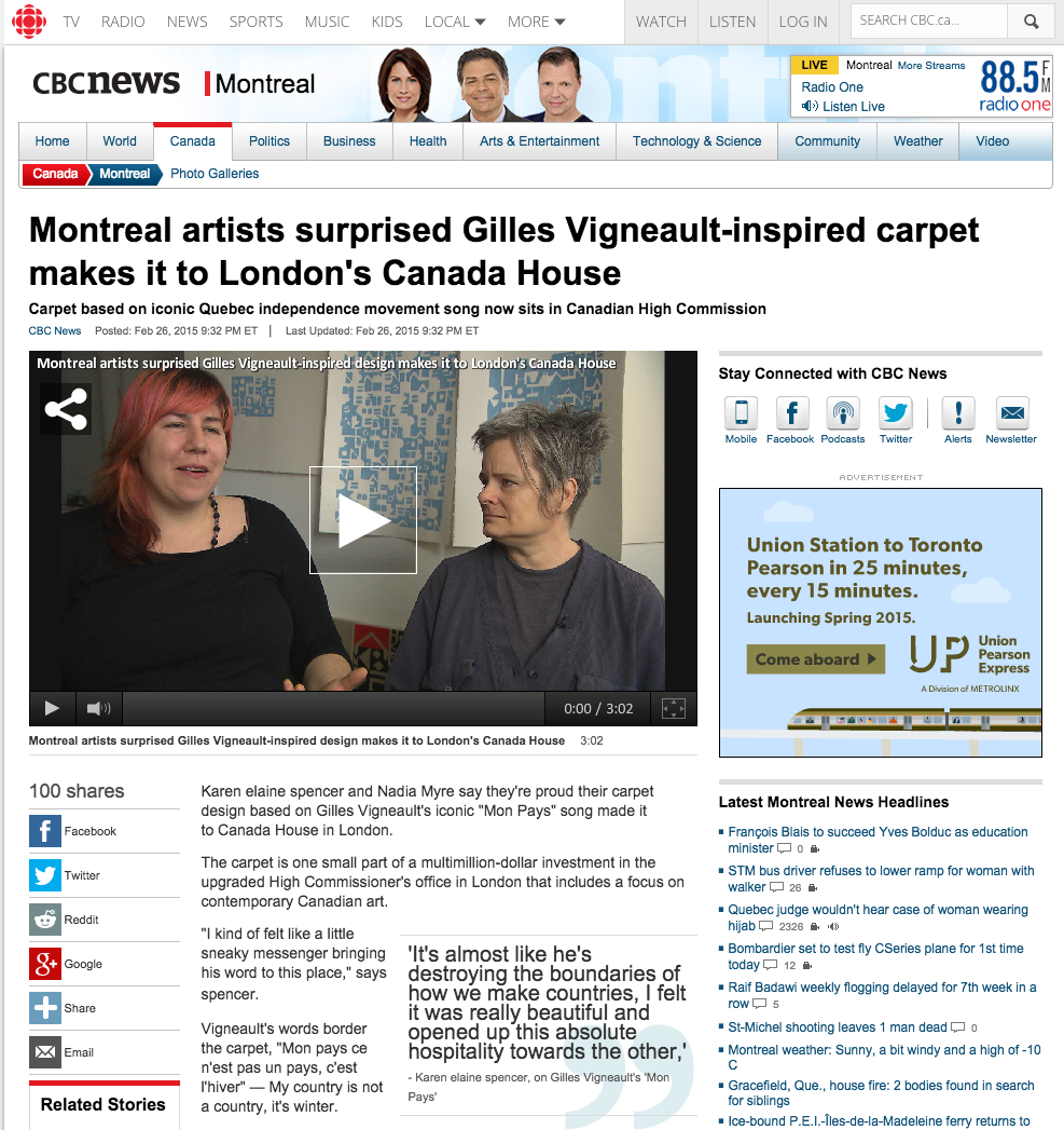 "CBC NEWS  February 2015, ""Montreal Artists Surprised Gilles Vigneault-inspired Carpet Makes it to London's Canada House."""