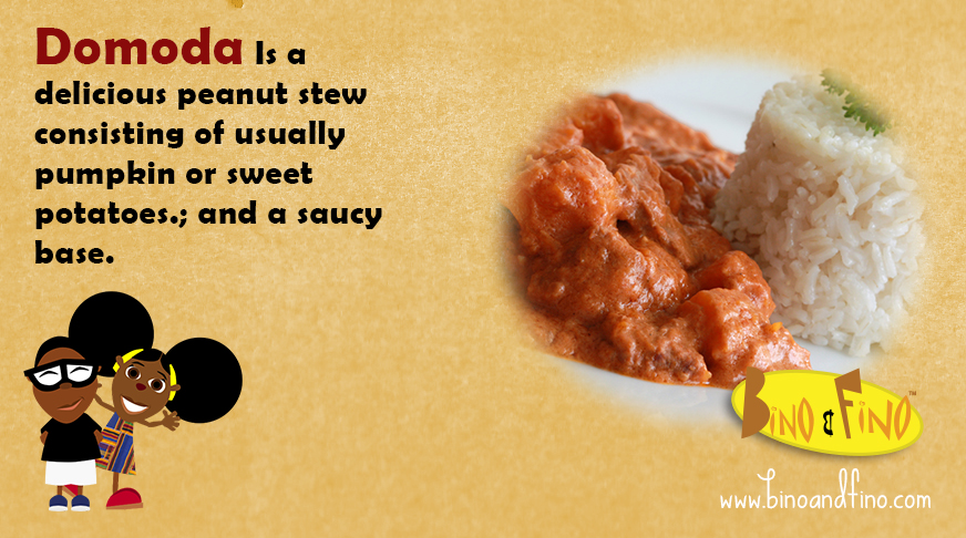 4: Domoda – Is a delicious peanut stew consisting of usually pumpkin or sweet potatoes and a saucy base.