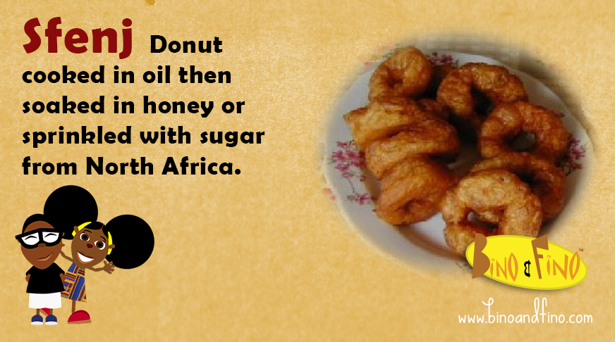 13: Sfenj – Donut cooked in oil then soaked in honey or sprinkled with sugar from North Africa