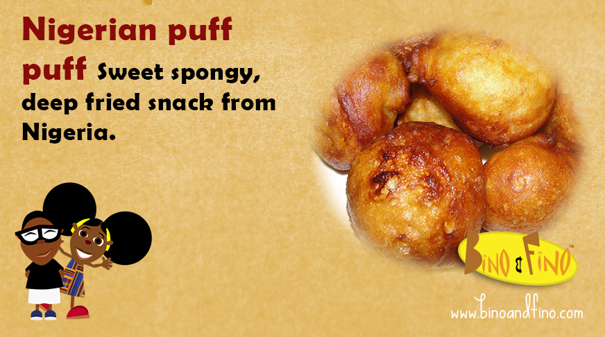 14: Nigerian puff puff – Sweet spongy, deep fried snack from Nigeria.