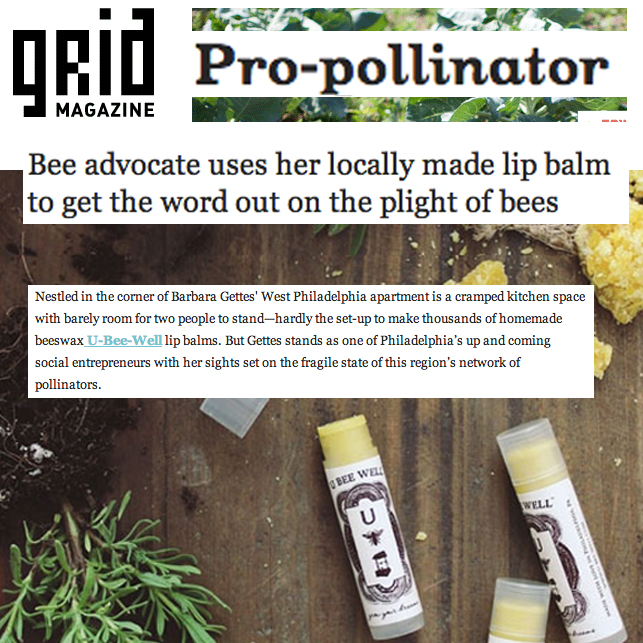 """Making Quite a Buzz!    """"Bee advocate uses her locally made lip balm to get the word out on the plight of bees."""" ~Grid Magazine  Check out our latest  news and press!"""