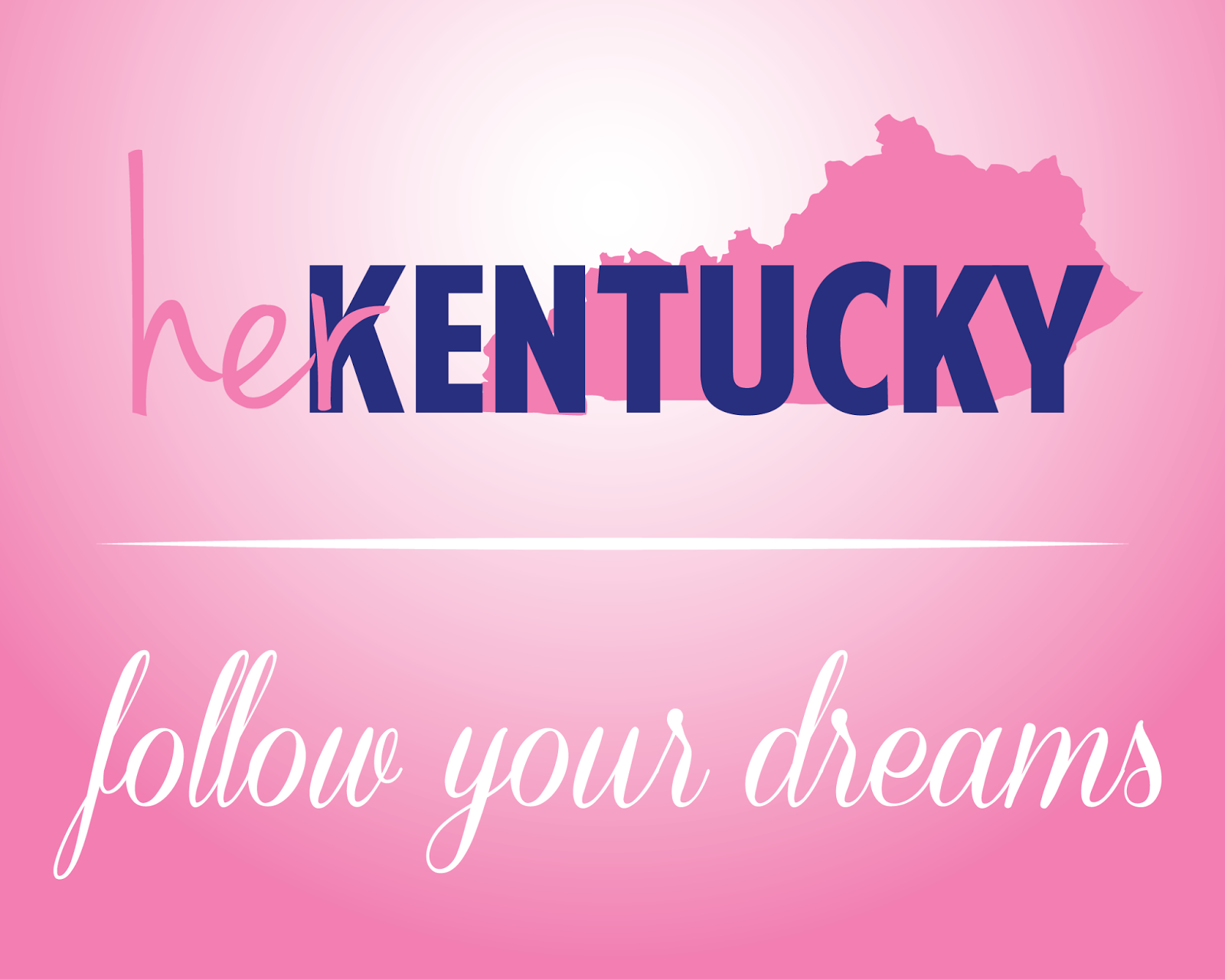 HerKentucky Follow Your Dreams Friday
