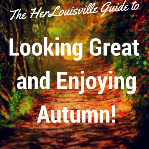 HerLouisville Guide to Autumn | HerKentucky.com