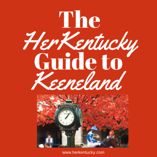 Keeneland Race Track | Kentucky Thoroughbred Horse Racing | HerKentucky