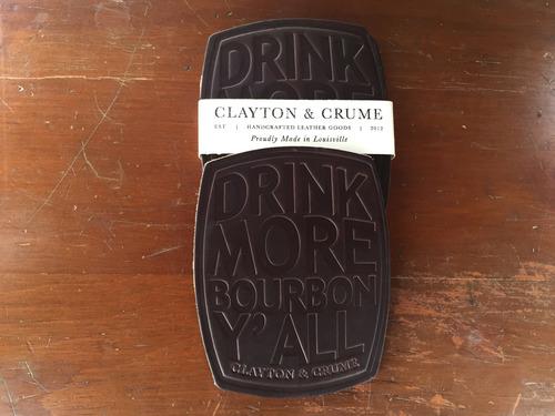 Clayton & Crume Drink More Bourbon coasters
