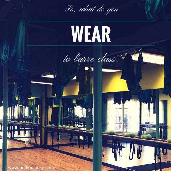 What to wear to barre class | Louisville Kentucky Fitness Blogger |  HerKentucky.com