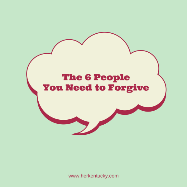 The 6 People You Need to Forgive | Erin Wathen | Irreverin | HerKentucky.com