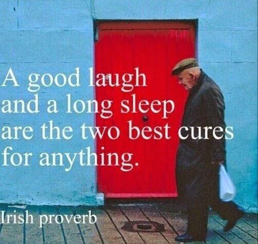 My favorite Irish proverb