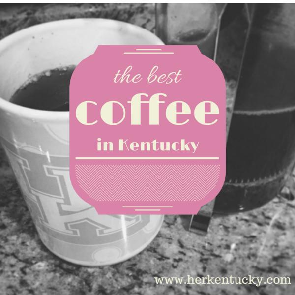The Best Coffee in Kentucky   HerKentucky.com