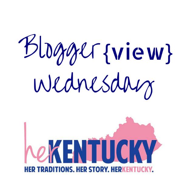 Blogger {View} Wednesday | HerKentucky.com