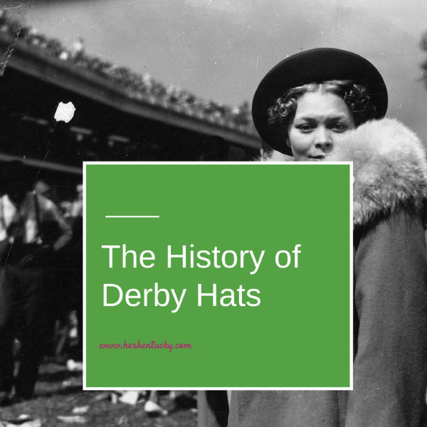 The History of Kentucky Derby Hats