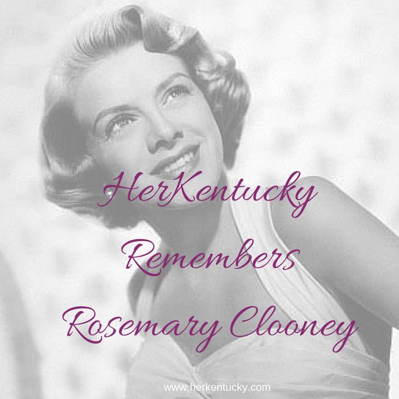 HerKentucky Remembers Rosemary Clooney