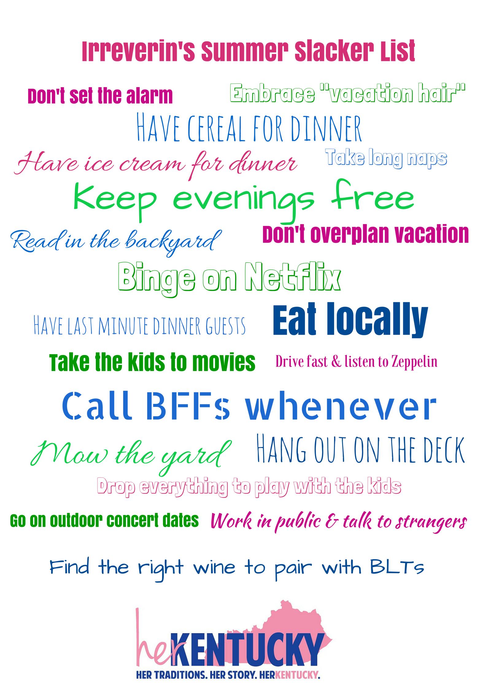 Summer Slacker List