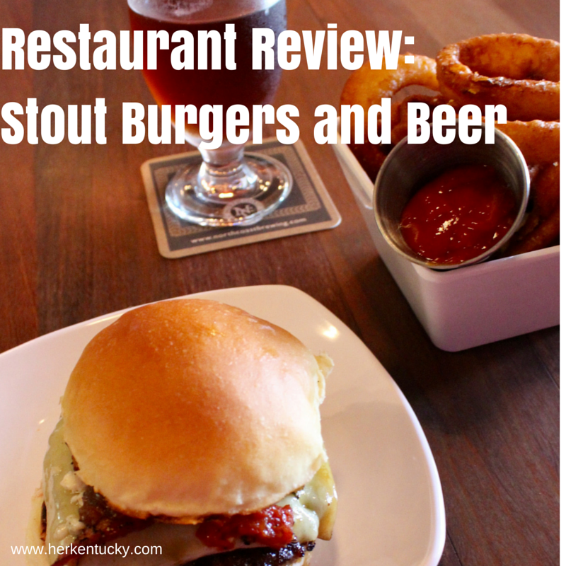 Stout Burgers and Beer Restaurant Review | HerKentucky.com