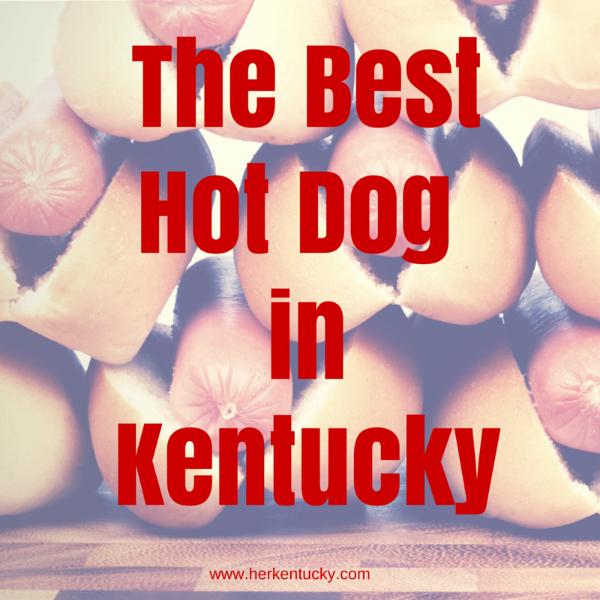 The Best Hot Dogin Kentucky | HerKentucky.com