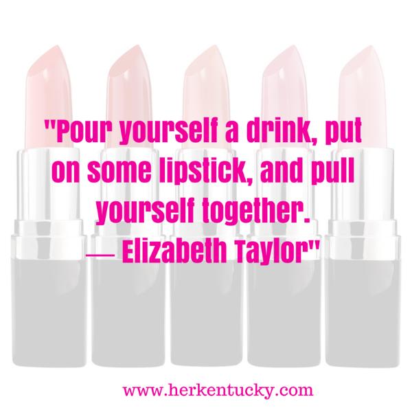 Elizabeth Taylor | Lipstick Quotation | HerKentucky.com | Louisville KY Beauty Blogger