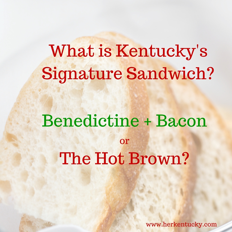What is Kentucky's Signature Sandwich?