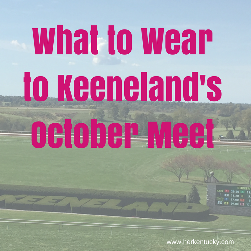 What to Wearto Keeneland's October Meet.png