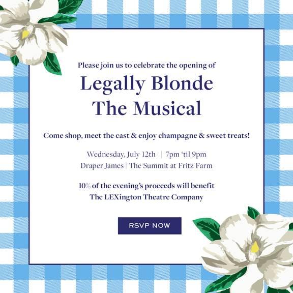 Legally Blonde the Musical! Lexington KY