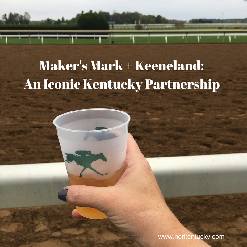 Maker's Mark + Keeneland_An Iconic Kentucky Partnership.png