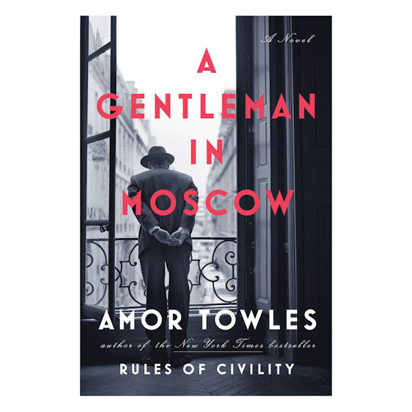 A Gentleman in Moscow Book Review