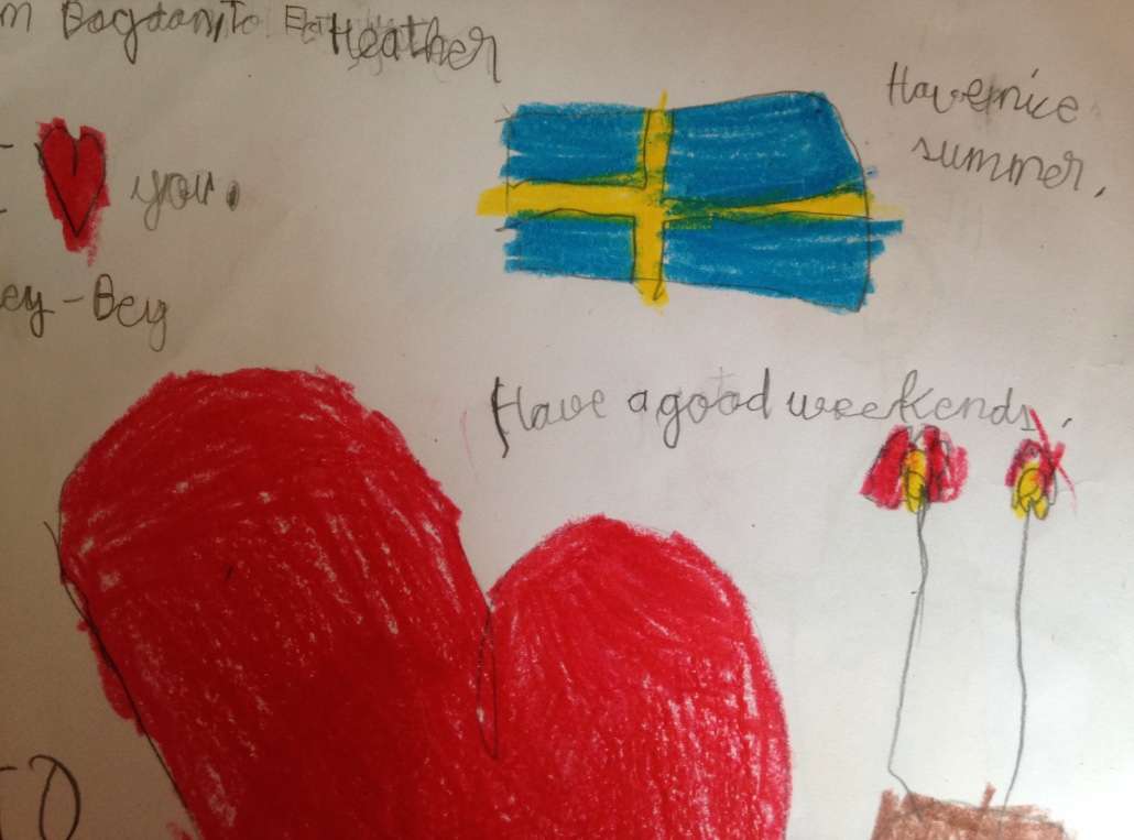 "Also, a Swedish flag appeared. (I also love ""Have a good weekends."" You too, kiddo.)"