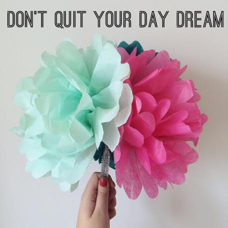 PopProductionsQuitYourDayDreamQuote