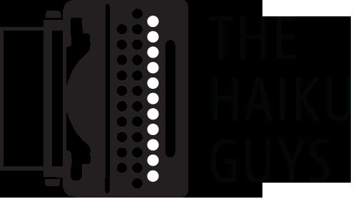 Copy of The Haiku Guys