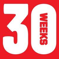 Copy of 30 Weeks