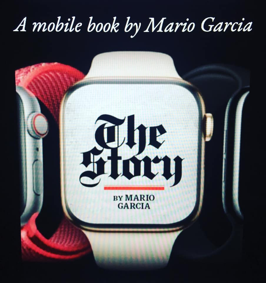 "The Story - Mario García does what he preaches and compulsively never stops reinventing himself. Times keep changing and so does he. This time through The Story to be read solely on mobile devices. No print edition. He explains why: ""This is a book written entirely on a mobile device, for mobile readers, about mobile storytelling strategies—there is no need for print"". PRE-ODER HERE"